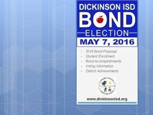 2016 Bond Proposal Student Enrollment Bond Accomplishments Voting