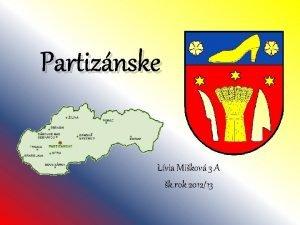 Partiznske Lvia Mikov 3 A k rok 201213