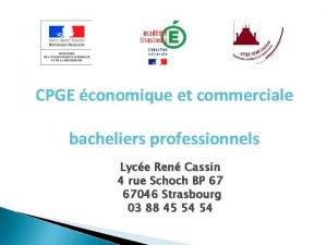 CPGE conomique et commerciale bacheliers professionnels Lyce Ren