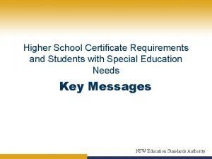 Higher School Certificate Requirements and Students with Special