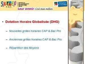 Dotation Horaire Globalise DHG Nouvelles grilles horaires CAP