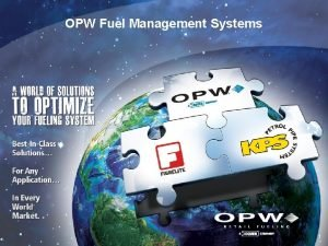 OPW Fuel Management Systems 11 Location OPW Fuel