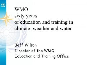 WMO sixty years of education and training in