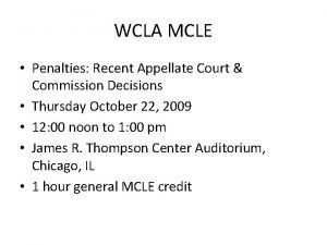 WCLA MCLE Penalties Recent Appellate Court Commission Decisions