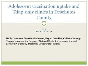 Adolescent vaccination uptake and Tdaponly clinics in Deschutes