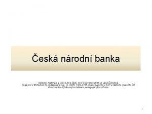 esk nrodn banka Autorem materilu a vech jeho