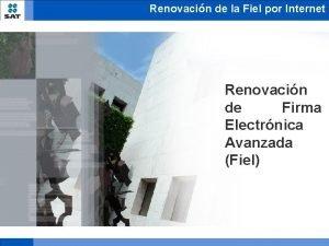 Renovacin de la Fiel por Internet Renovacin de