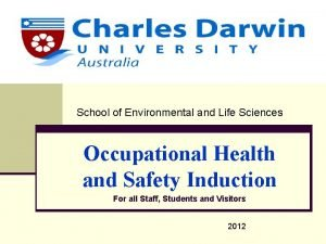 School of Environmental and Life Sciences Occupational Health