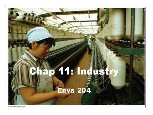 Chap 11 Industry Envs 204 Industry Defined INDUSTRY