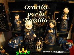 Oracin por la Familia Orao pela Familia Padre