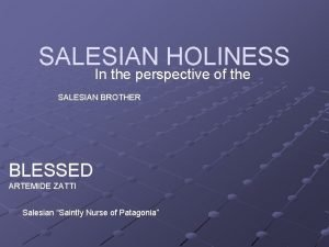 SALESIAN HOLINESS In the perspective of the SALESIAN