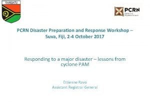 PCRN Disaster Preparation and Response Workshop Suva Fiji