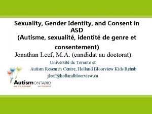 Sexuality Gender Identity and Consent in ASD Autisme