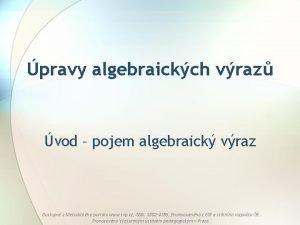 pravy algebraickch vraz vod pojem algebraick vraz Dostupn