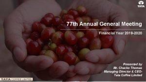 77 th Annual General Meeting Financial Year 2019