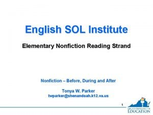 English SOL Institute Elementary Nonfiction Reading Strand Nonfiction