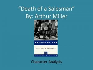 Death of a Salesman By Arthur Miller Character