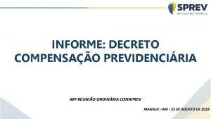 INFORME DECRETO COMPENSAO PREVIDENCIRIA 66 REUNIO ORDINRIA CONAPREV