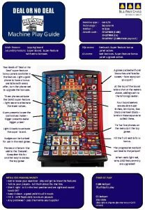 DEAL OR NO DEAL Machine Play Guide Main