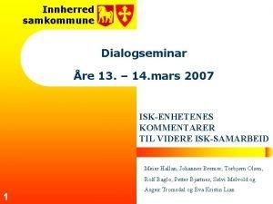 Innherred samkommune Dialogseminar re 13 14 mars 2007