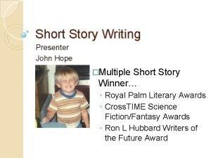 Short Story Writing Presenter John Hope Multiple Short