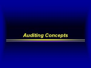 Auditing Concepts The Auditing Process Definition American Accounting