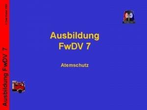 Ausbildung Fw DV 7 Atemschutz Uwe Kister 2007