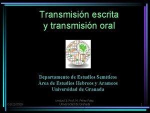 Transmisin escrita y transmisin oral Departamento de Estudios