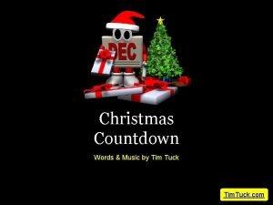 Christmas Countdown Words Music by Tim Tuck Tim
