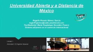 Universidad Abierta y a Distancia de Mxico Rogelio