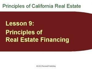 Principles of California Real Estate Lesson 9 Principles