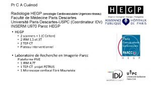 Pr C A Cunod Radiologie HEGP oncologie Cardiovasculaire