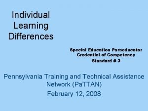 Individual Learning Differences Special Education Paraeducator Credential of