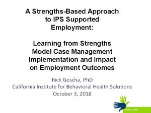 A StrengthsBased Approach to IPS Supported Employment Learning