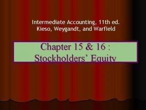 Intermediate Accounting 11 th ed Kieso Weygandt and