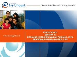 POETIC STUDY SESSION 12 ROSALINA NUGRAHENI WULAN PURNAMI