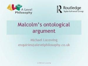 Malcolms ontological argument Michael Lacewing enquiriesalevelphilosophy co uk