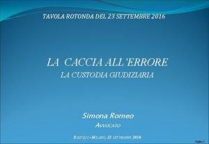TAVOLA ROTONDA DEL 23 SETTEMBRE 2016 LA CACCIA