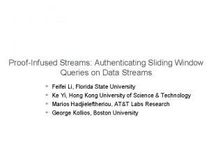 ProofInfused Streams Authenticating Sliding Window Queries on Data