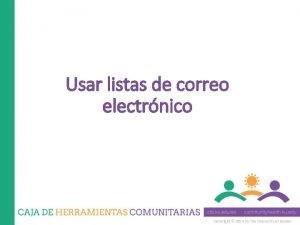 Usar listas de correo electrnico Copyright 2014 by