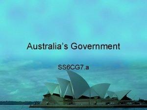 Australias Government SS 6 CG 7 a Australias