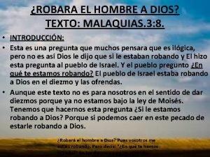 ROBARA EL HOMBRE A DIOS TEXTO MALAQUIAS 3