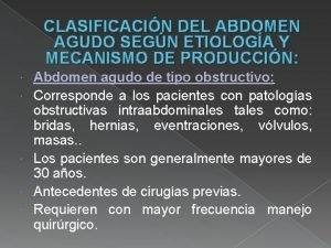 CLASIFICACIN DEL ABDOMEN AGUDO SEGN ETIOLOGA Y MECANISMO