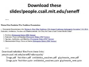 Download these slidespeople csail mit eduseneff Download individual