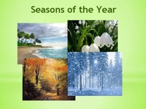 Seasons of the Year Hello song Seasons of