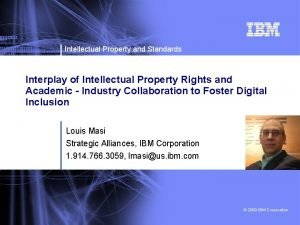 Intellectual Property and Standards Interplay of Intellectual Property