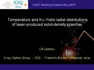 COST Meeting Krakow May 2010 Temperature and KaYield