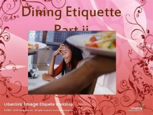Dining Etiquette Part ii Urban Girlz Image Etiquette