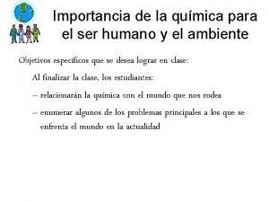 Importancia de la qumica para el ser humano