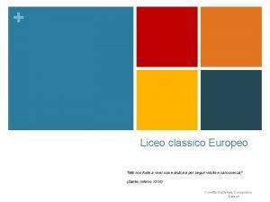 Liceo classico Europeo fatti non foste a viver